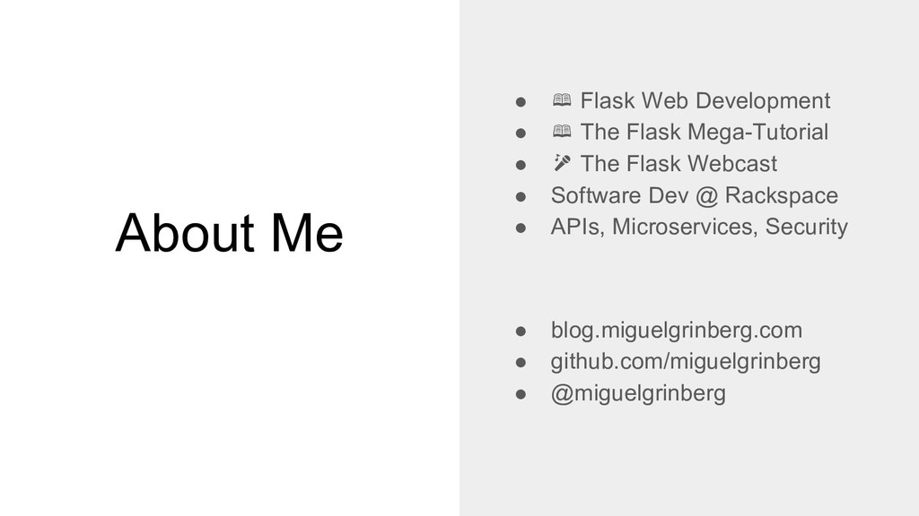 About Me ● Flask Web Development ● The Flask Me...