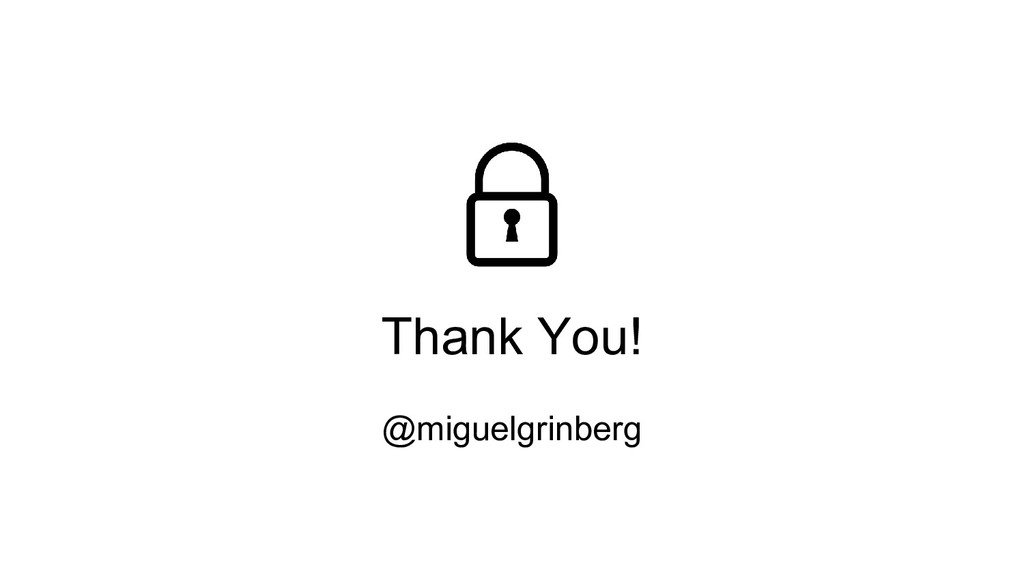 Thank You! @miguelgrinberg