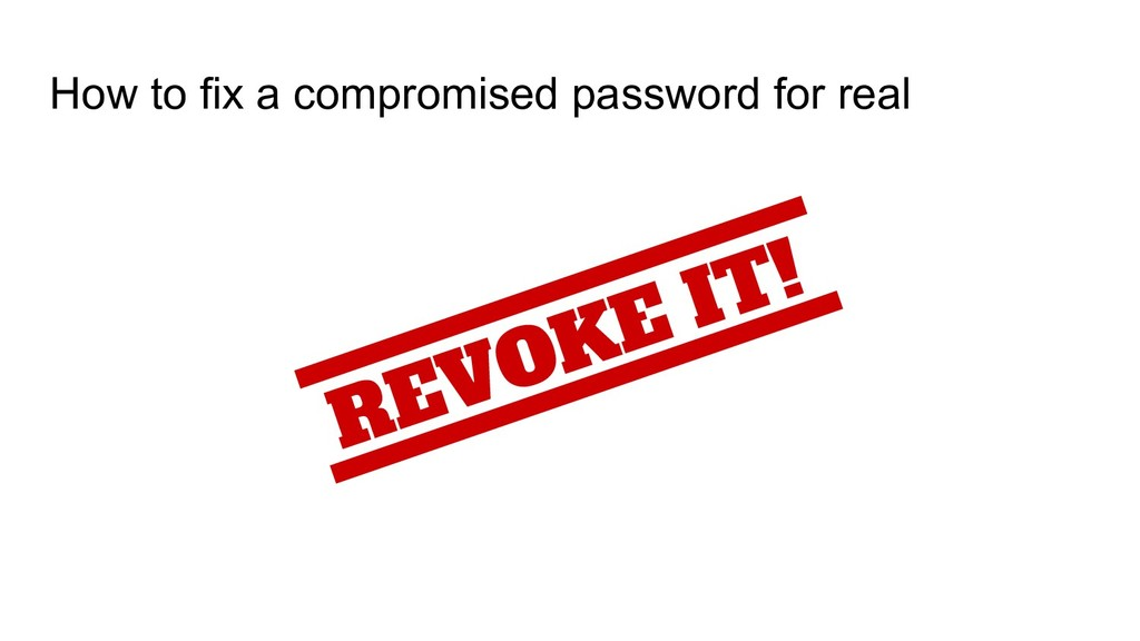 How to fix a compromised password for real REVO...