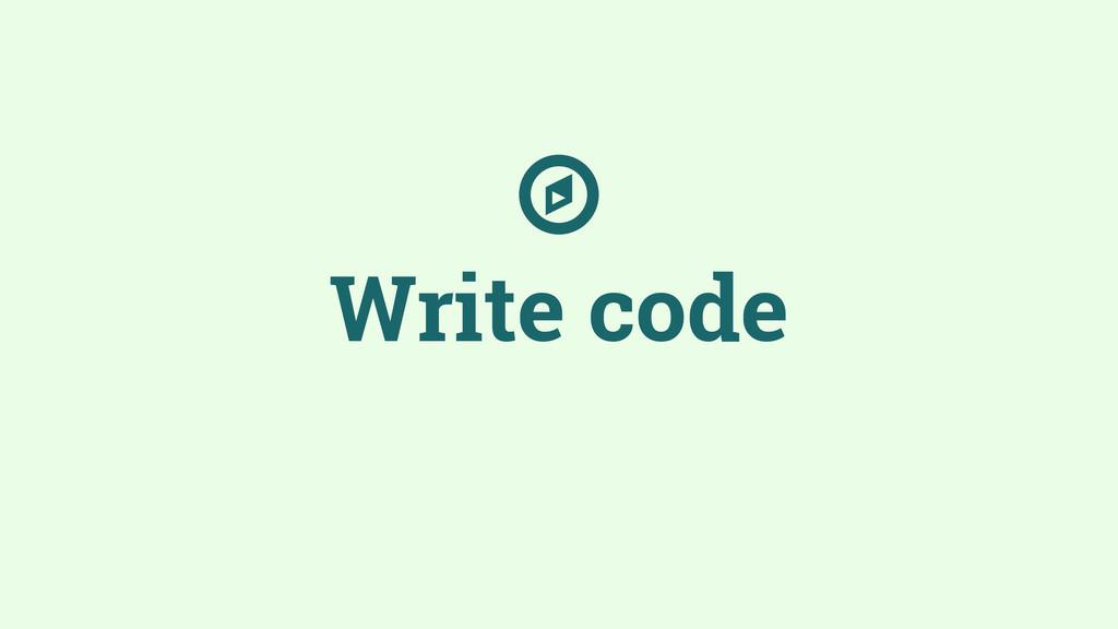 Write code ☼