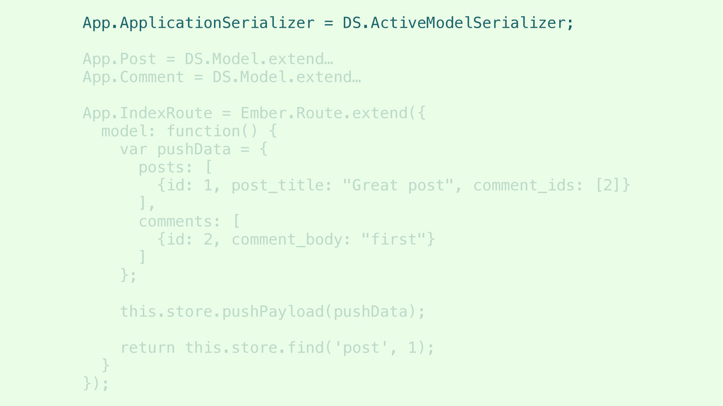 App.ApplicationSerializer = DS.ActiveModelSeria...