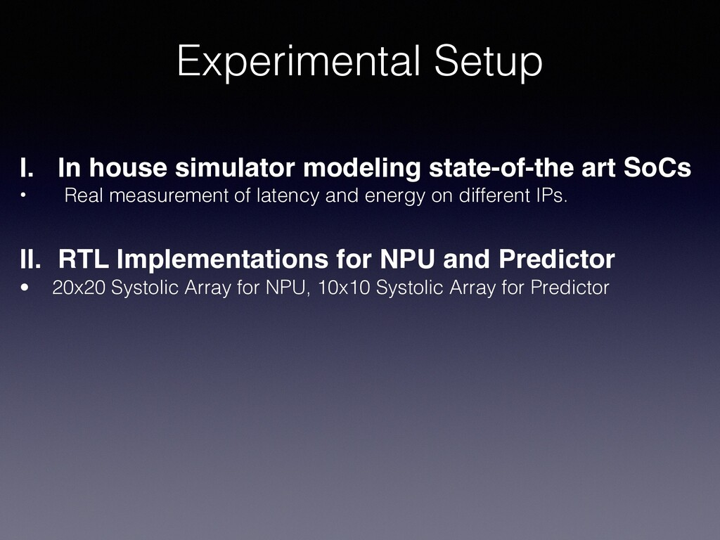 Experimental Setup I. In house simulator modeli...