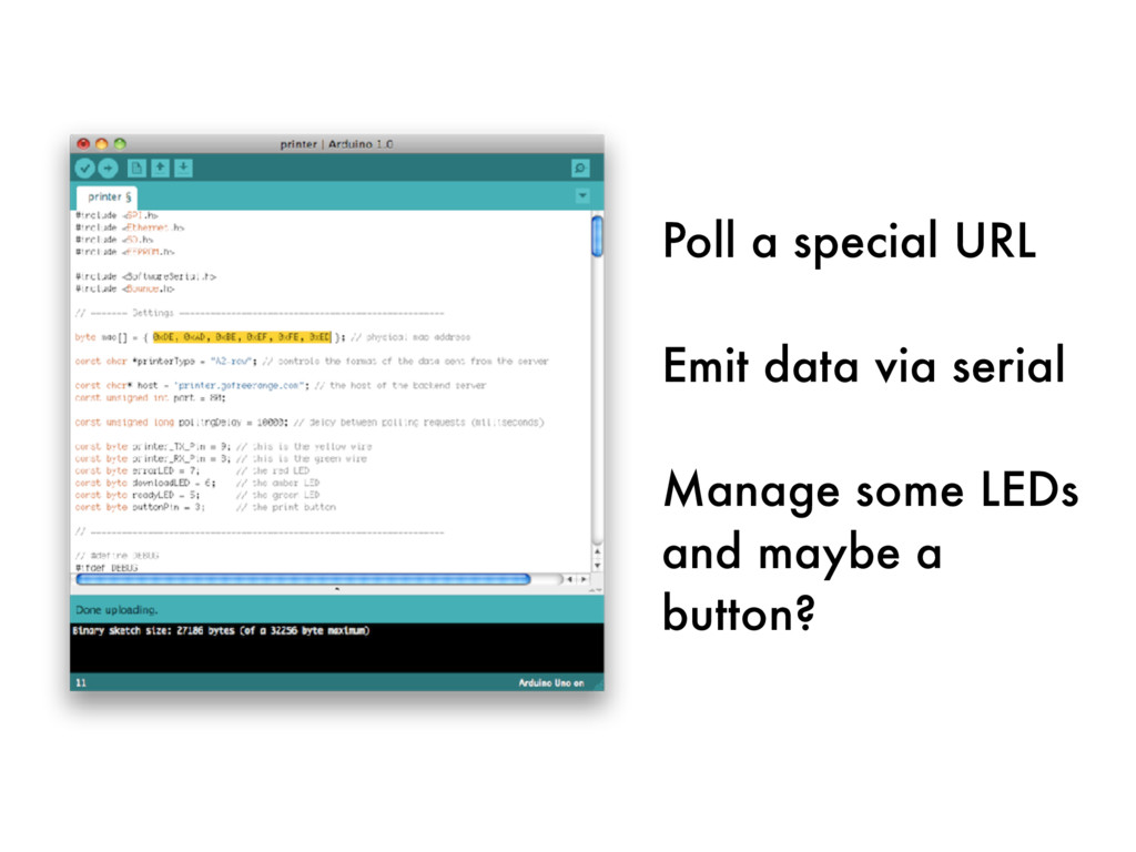 Poll a special URL Emit data via serial Manage ...