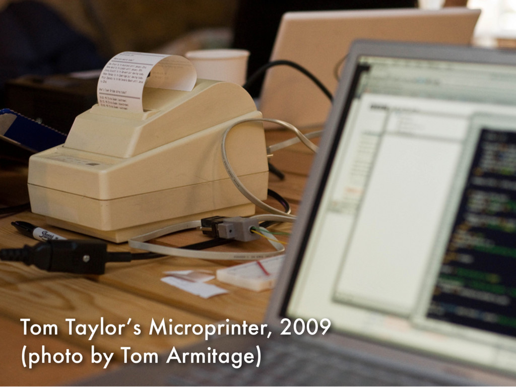 Tom Taylor's Microprinter, 2009 (photo by Tom A...
