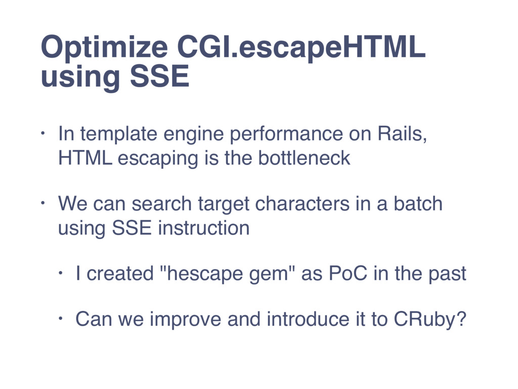 Optimize CGI.escapeHTML using SSE • In template...