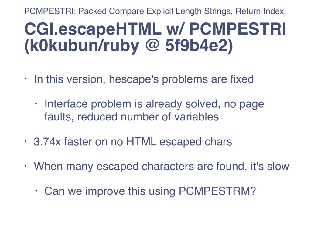 • In this version, hescape's problems are fixed ...