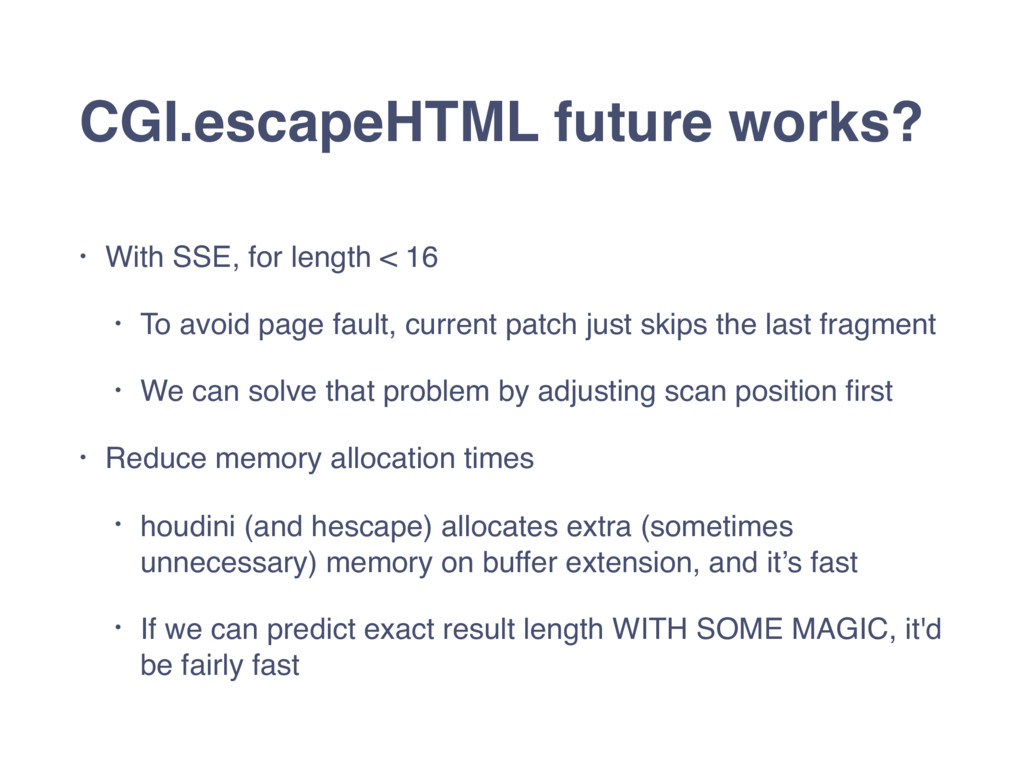 CGI.escapeHTML future works? • With SSE, for le...
