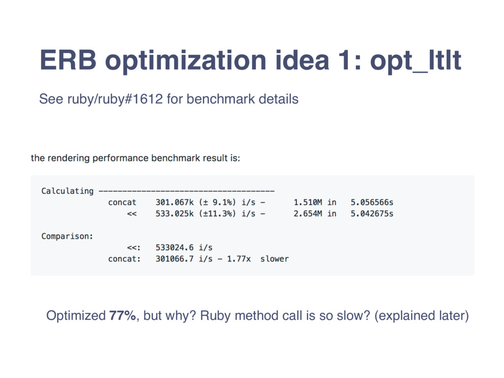 ERB optimization idea 1: opt_ltlt See ruby/ruby...