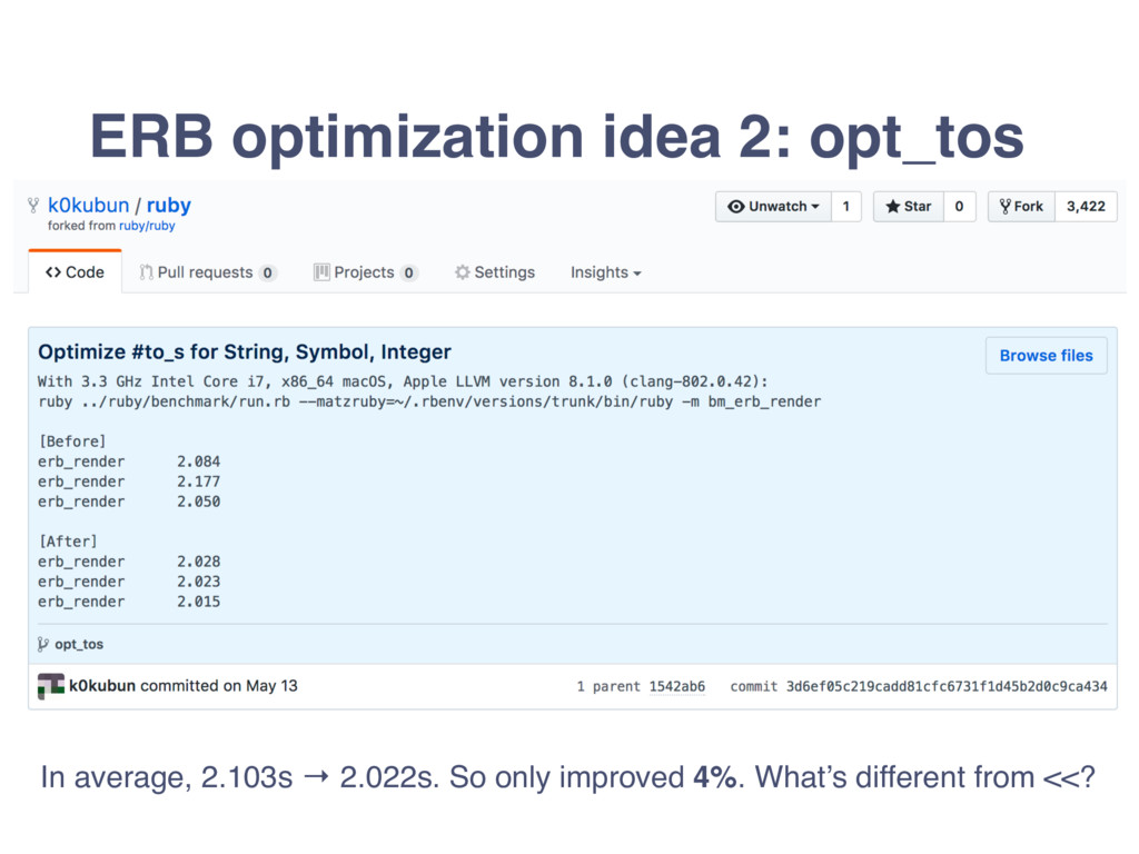 ERB optimization idea 2: opt_tos In average, 2....