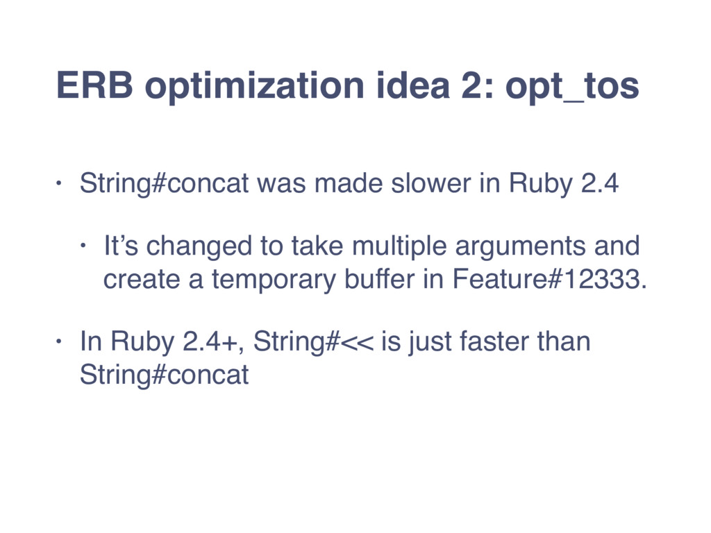 ERB optimization idea 2: opt_tos • String#conca...