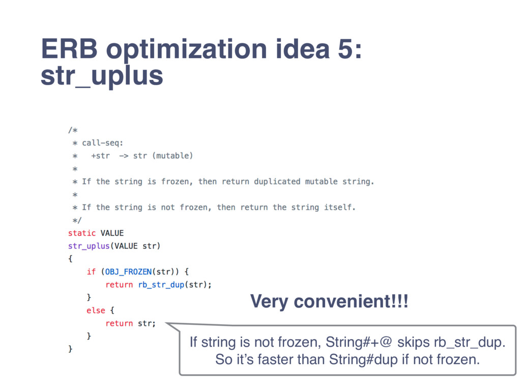 ERB optimization idea 5: str_uplus If string is...