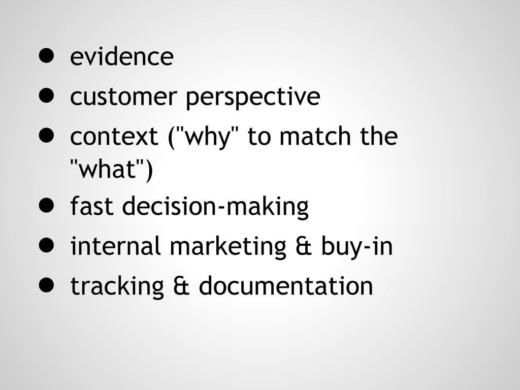 """● evidence ● customer perspective ● context (""""w..."""