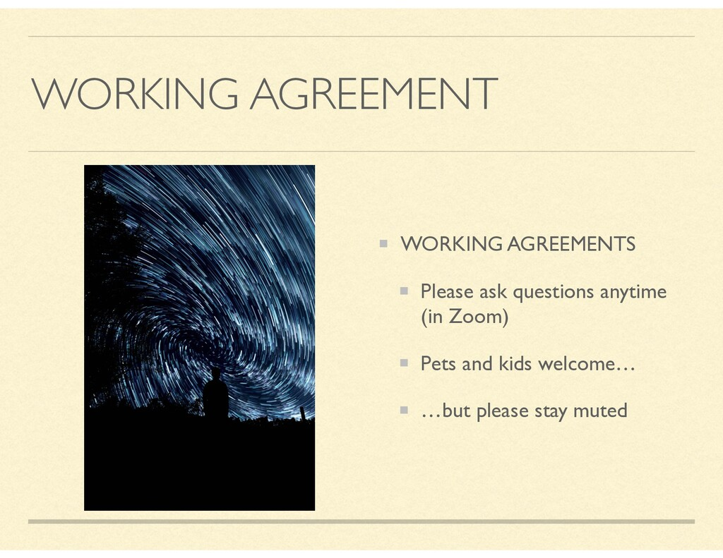 WORKING AGREEMENT WORKING AGREEMENTS Please ask...