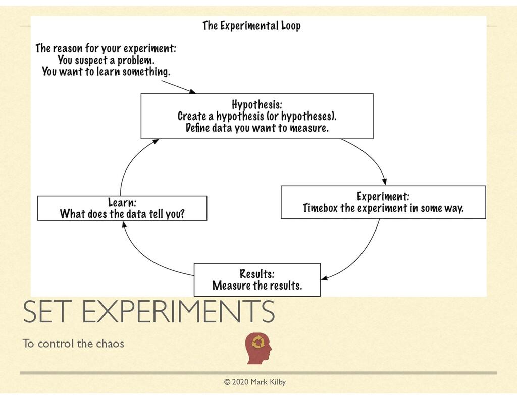 © 2020 Mark Kilby SET EXPERIMENTS To control th...