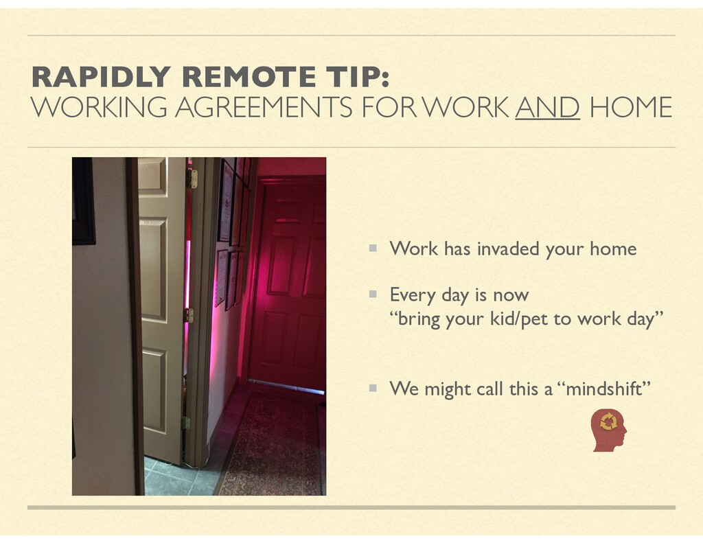 RAPIDLY REMOTE TIP: WORKING AGREEMENTS FOR WORK...