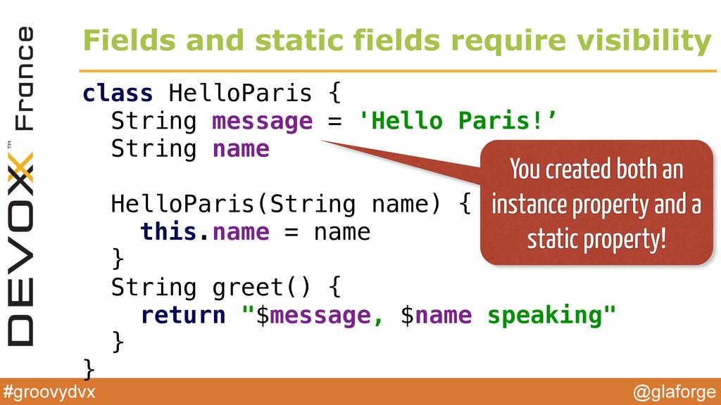 @glaforge #groovydvx class HelloParis { String...