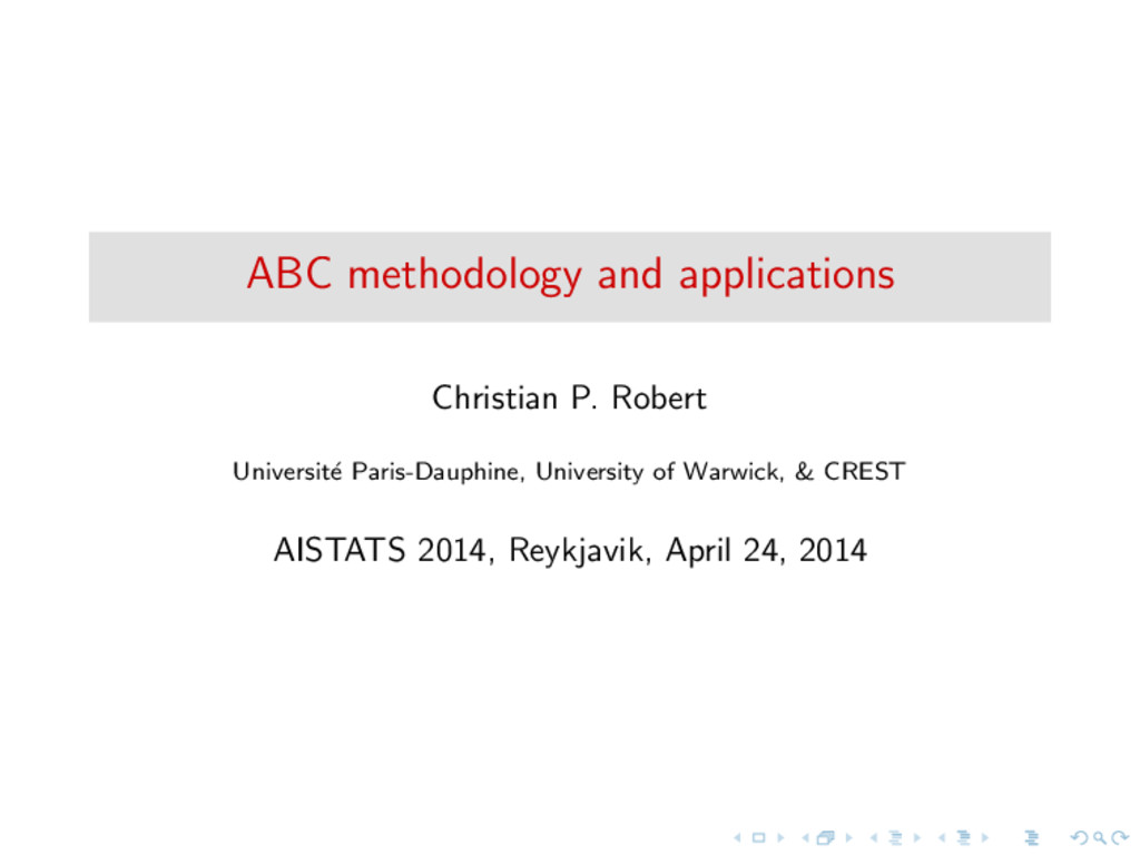 ABC methodology and applications Christian P. R...