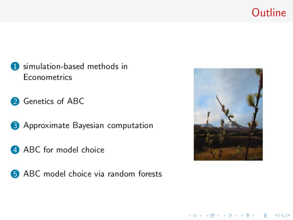 Outline 1 simulation-based methods in Econometr...