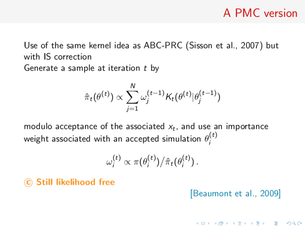 A PMC version Use of the same kernel idea as AB...