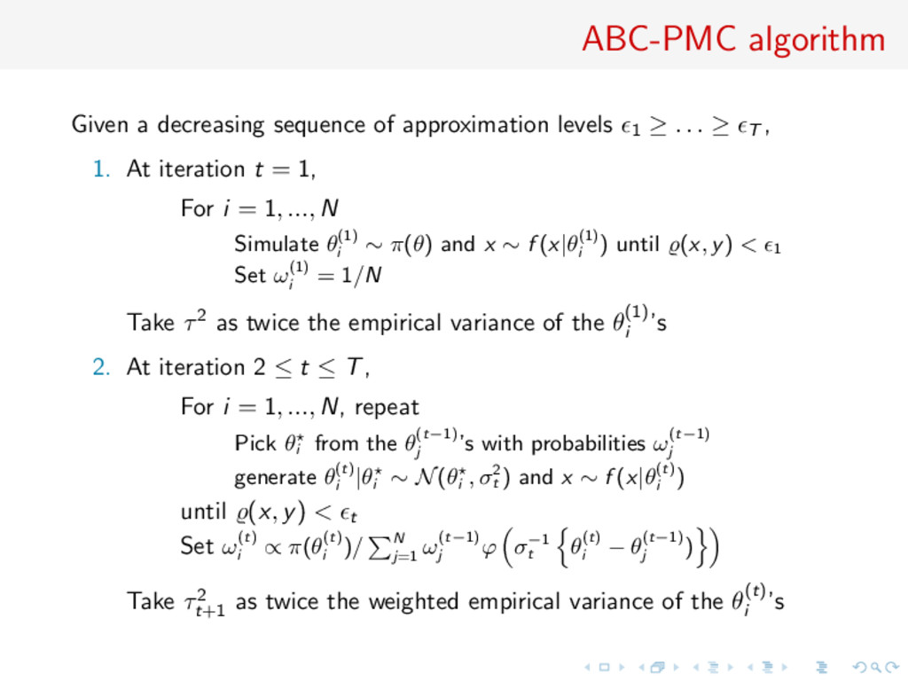 ABC-PMC algorithm Given a decreasing sequence o...