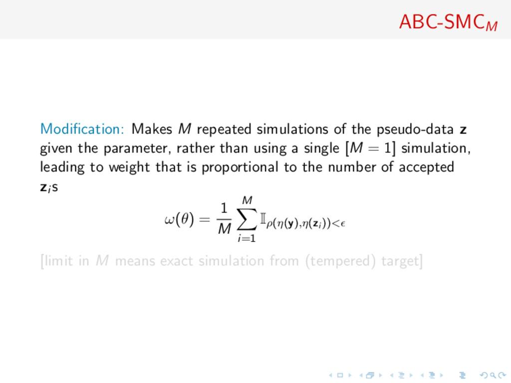 ABC-SMCM Modification: Makes M repeated simulati...