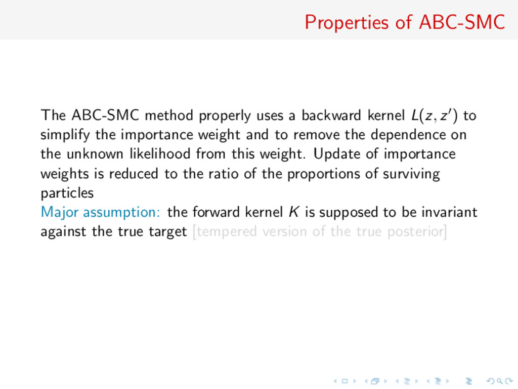 Properties of ABC-SMC The ABC-SMC method proper...