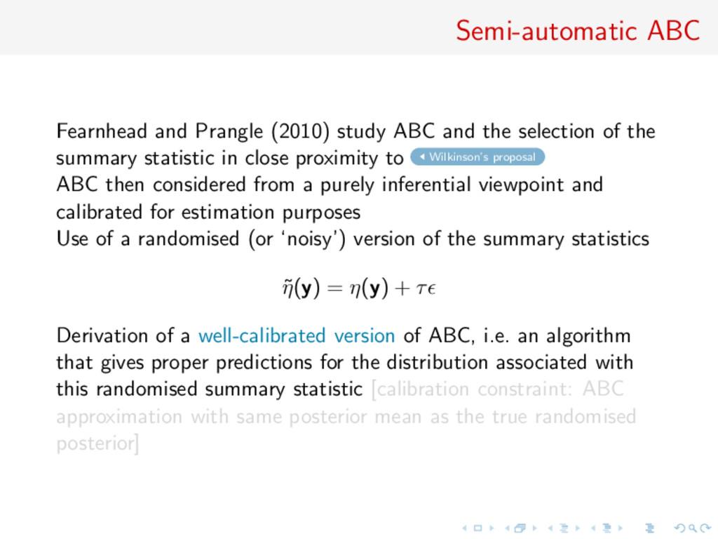 Semi-automatic ABC Fearnhead and Prangle (2010)...