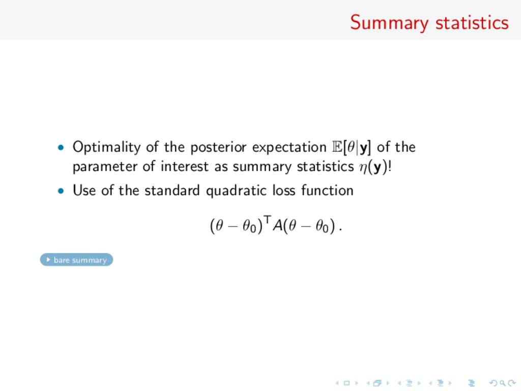 Summary statistics • Optimality of the posterio...