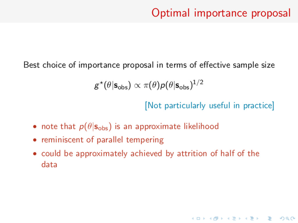 Optimal importance proposal Best choice of impo...