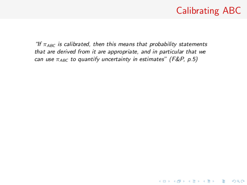 "Calibrating ABC ""If πABC is calibrated, then th..."