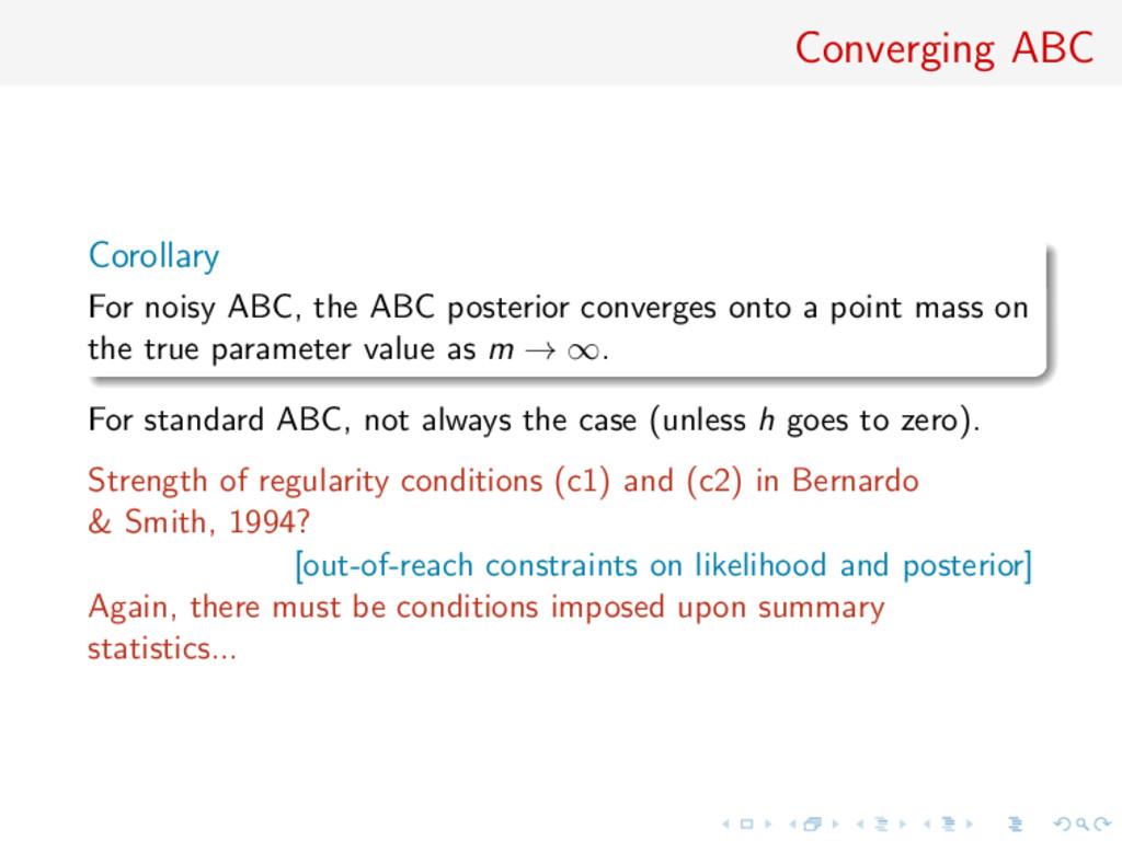 Converging ABC Corollary For noisy ABC, the ABC...
