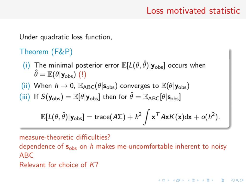 Loss motivated statistic Under quadratic loss f...