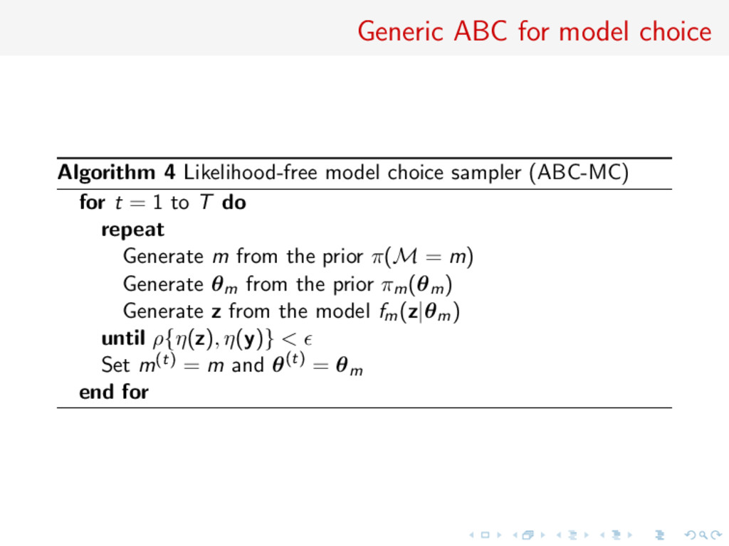 Generic ABC for model choice Algorithm 4 Likeli...