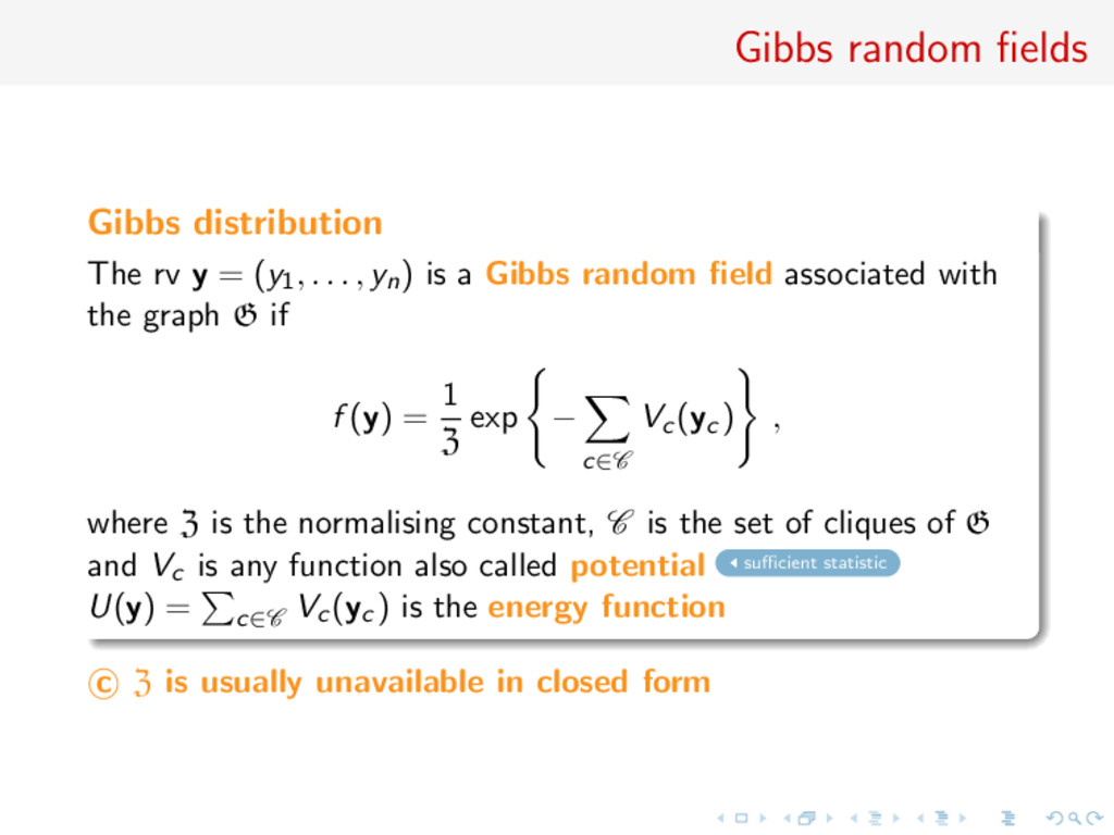 Gibbs random fields Gibbs distribution The rv y ...