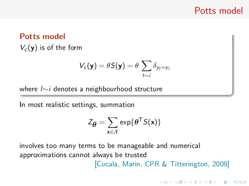 Potts model Potts model Vc(y) is of the form Vc...