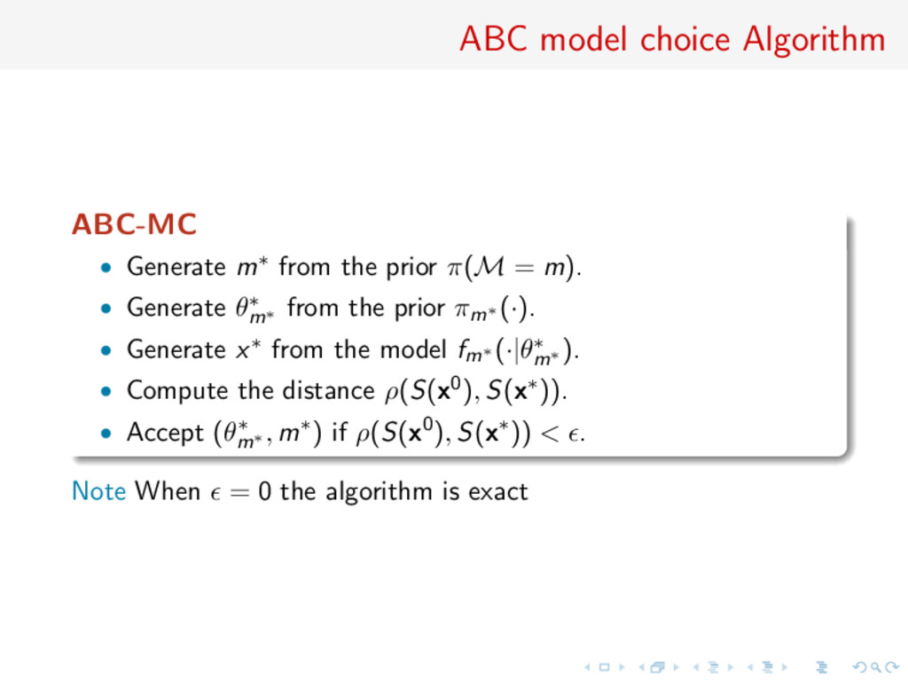 ABC model choice Algorithm ABC-MC • Generate m∗...