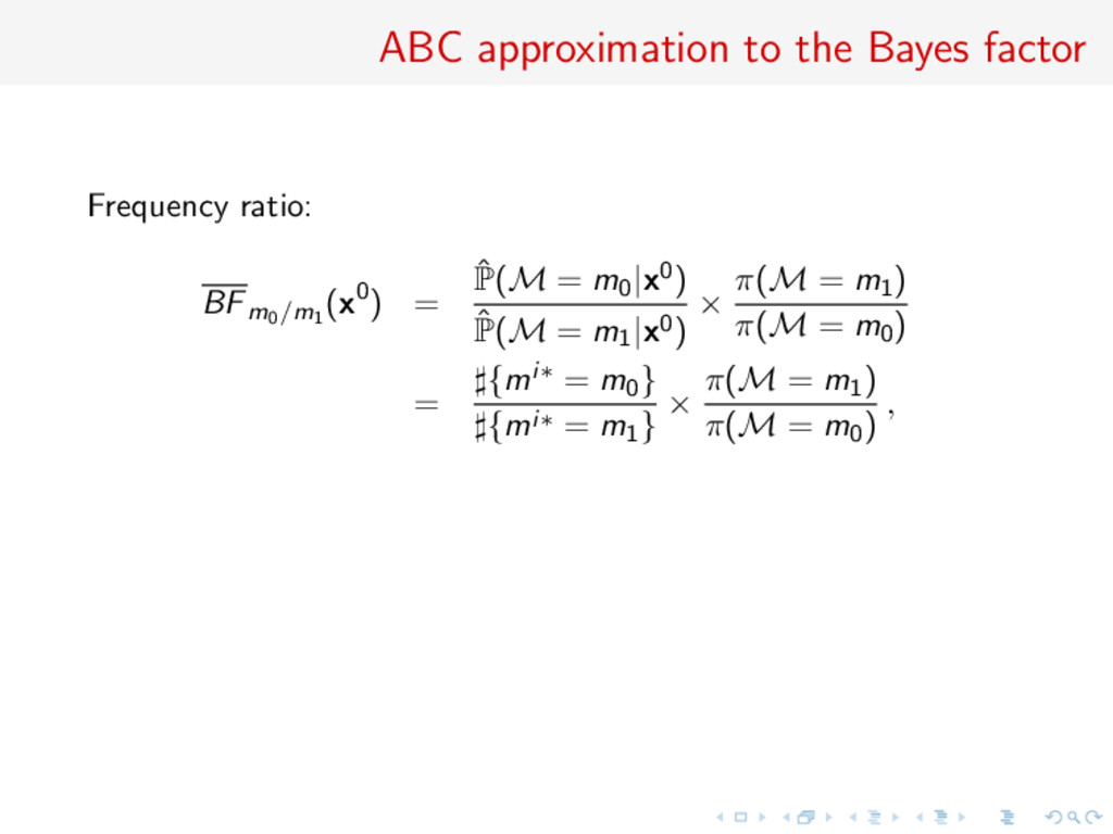ABC approximation to the Bayes factor Frequency...