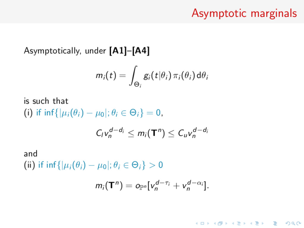 Asymptotic marginals Asymptotically, under [A1]...