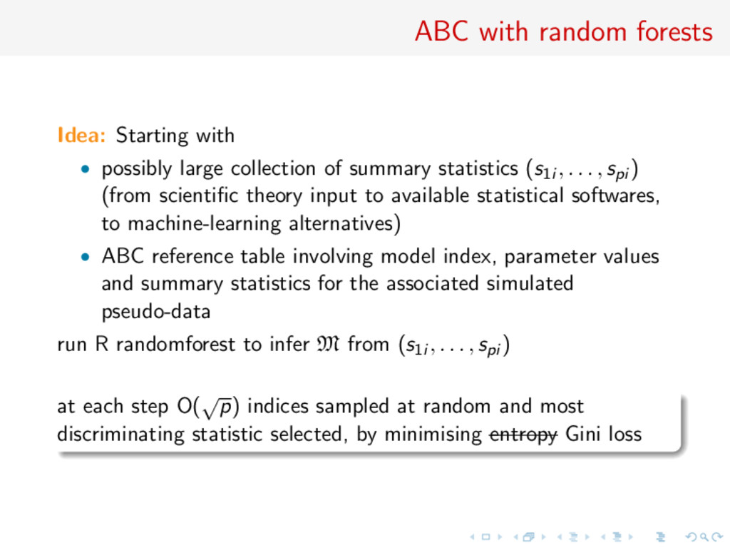 ABC with random forests Idea: Starting with • p...