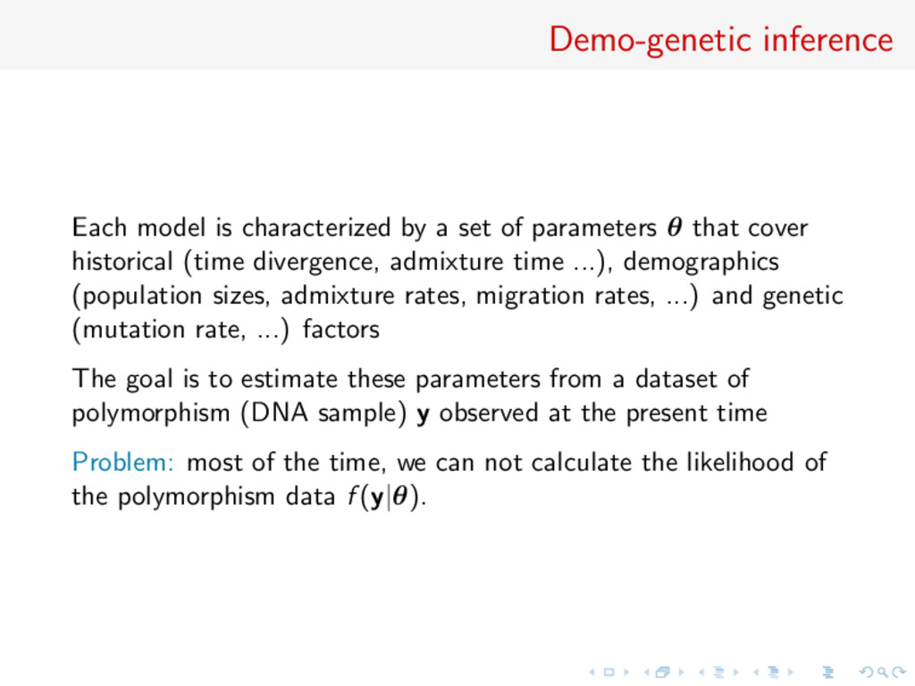 Demo-genetic inference Each model is characteri...
