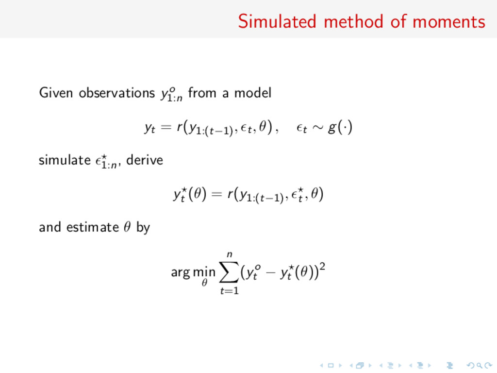 Simulated method of moments Given observations ...