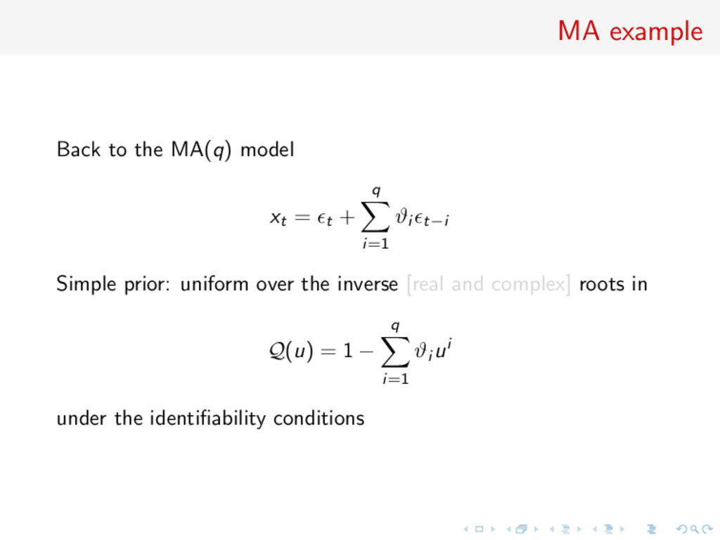MA example Back to the MA(q) model xt = t + q i...