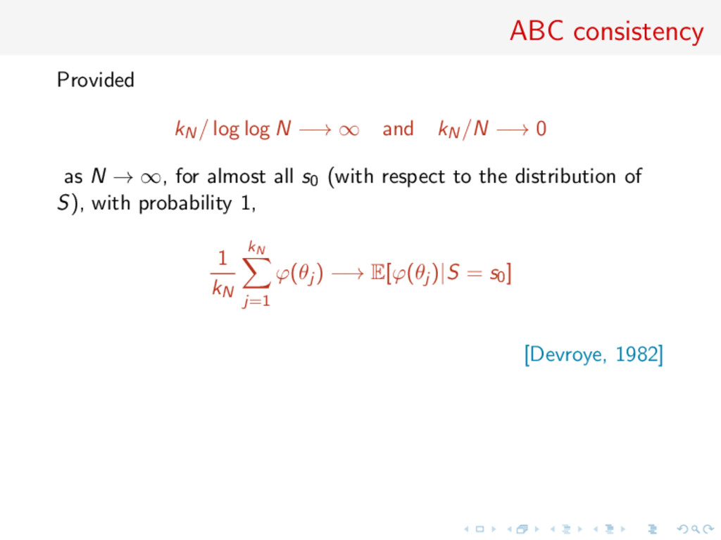 ABC consistency Provided kN/ log log N −→ ∞ and...