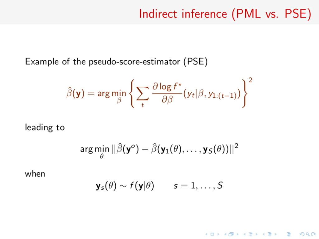 Indirect inference (PML vs. PSE) Example of the...