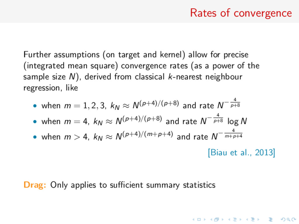 Rates of convergence Further assumptions (on ta...