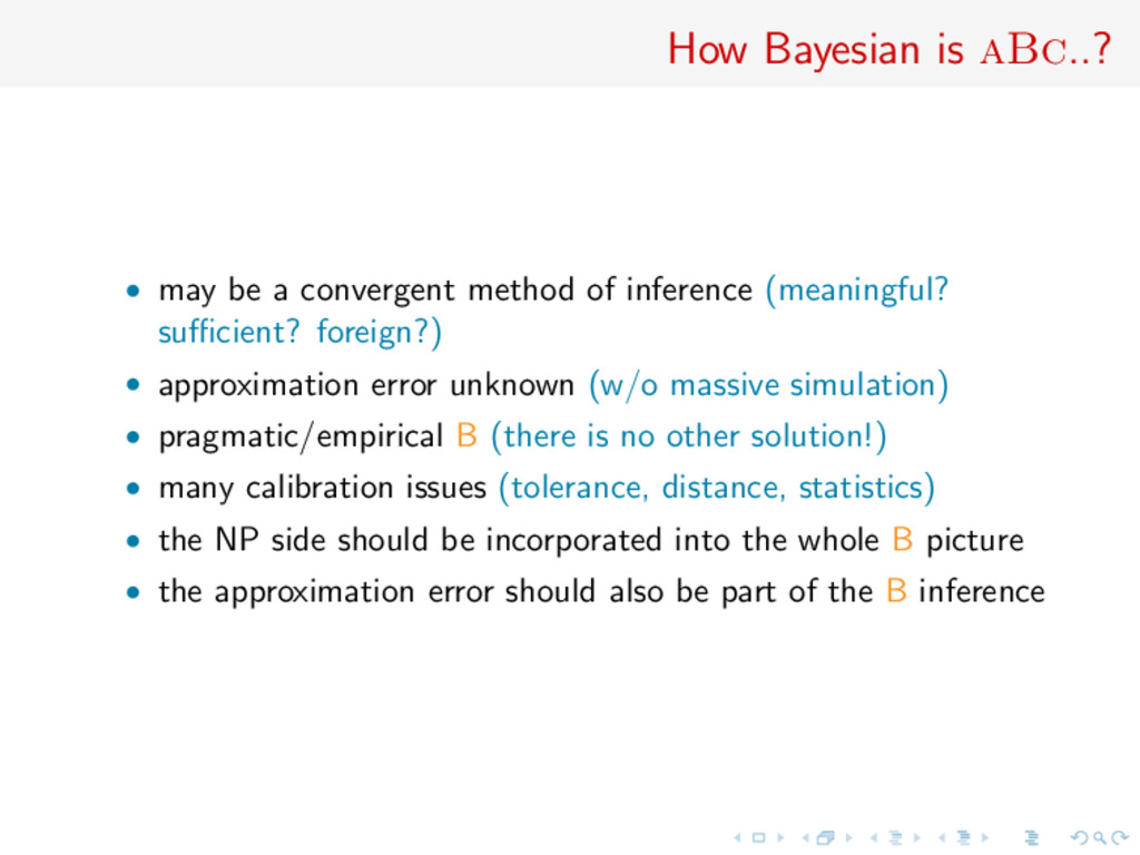 How Bayesian is aBc..? • may be a convergent me...