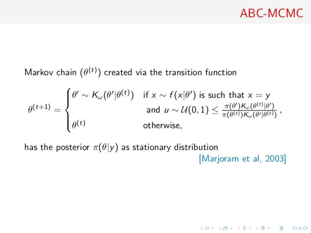 ABC-MCMC Markov chain (θ(t)) created via the tr...