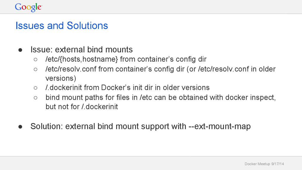 Docker Meetup 9/17/14 Issues and Solutions ● Is...