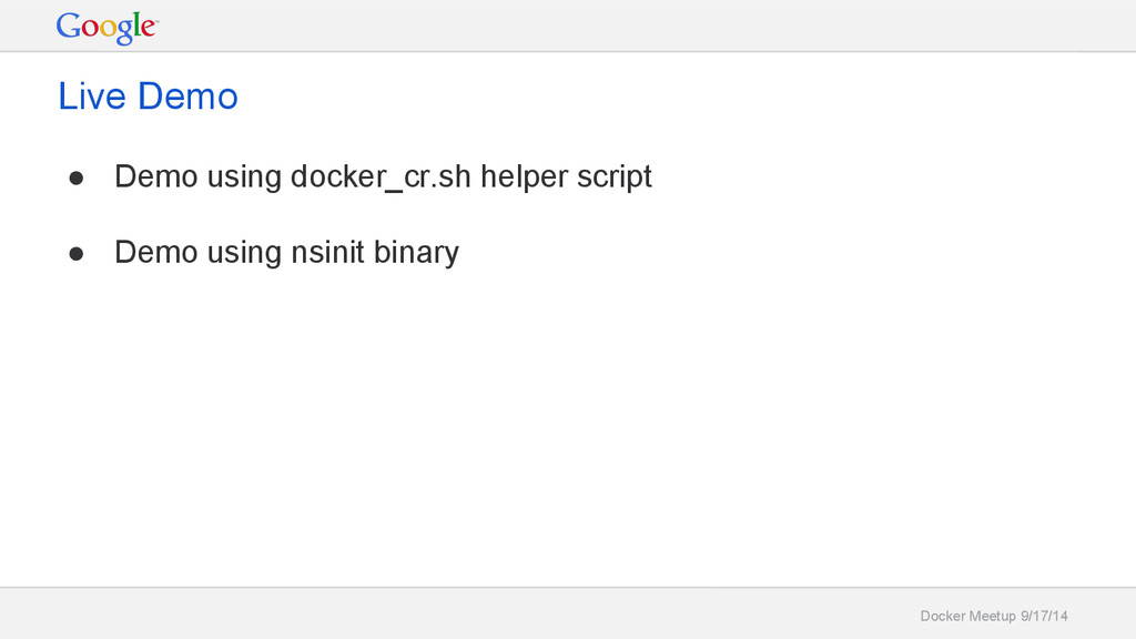 Docker Meetup 9/17/14 Live Demo ● Demo using do...