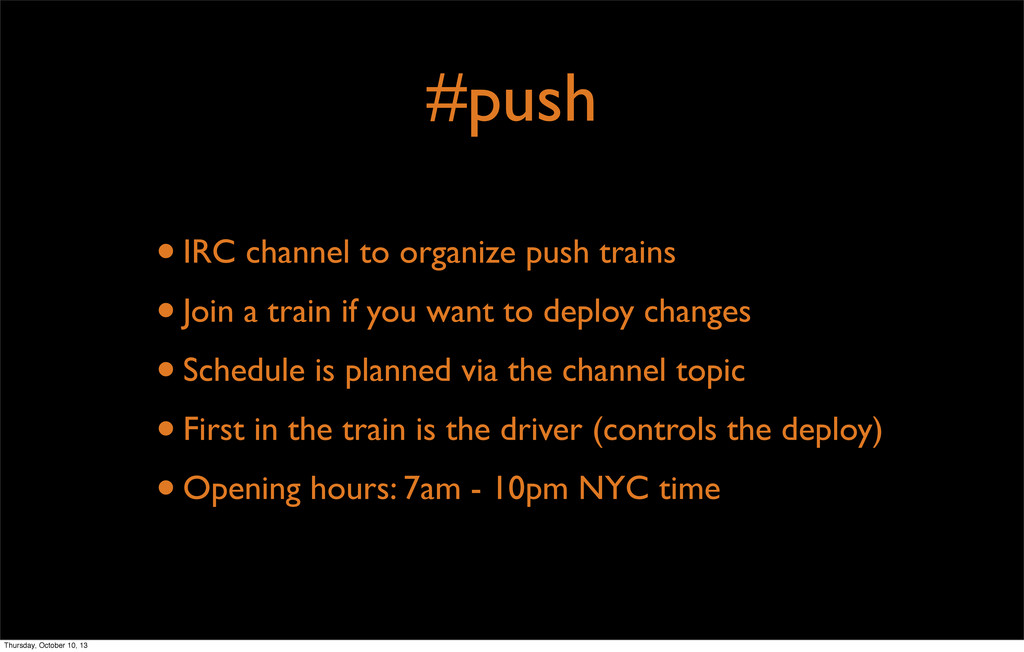 #push •IRC channel to organize push trains •Joi...